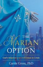 The marian option god s solution to a civilization in crisis thumb200