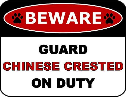 Primary image for Top Shelf Novelties Beware Guard Chinese Crested On Duty (v2) Laminated Dog Sign
