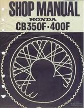 Honda CB350F / CB400F Service Repair Shop Manual on a CD - $12.00