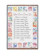What Cancer Cannot Do Blanket Throw - 70 x 53 USA Made - $48.95
