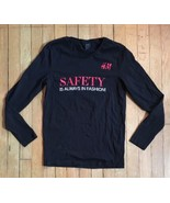 H&M Women's Long Sleeve T Shirt Size XS Safety is Always in Fashion STAFF  - $28.05