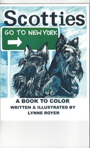 SCOTTISH TERRIER DOG GO TO NEW YORK ART COLORING BOOK #24 BY ARTIST L RO... - $18.99