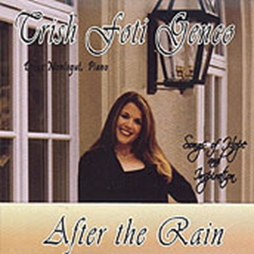 AFTER THE RAIN by Trish Foti Genco