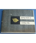 Going Back To Civilian Life, August 1945 War/Navy Department Booklet, VG... - $14.84