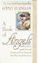 A Book of Angels: Reflections on Angels Past and Present and True Storie... - $2.96