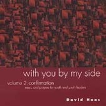 WITH YOU BY MY SIDE Volume II by David Haas