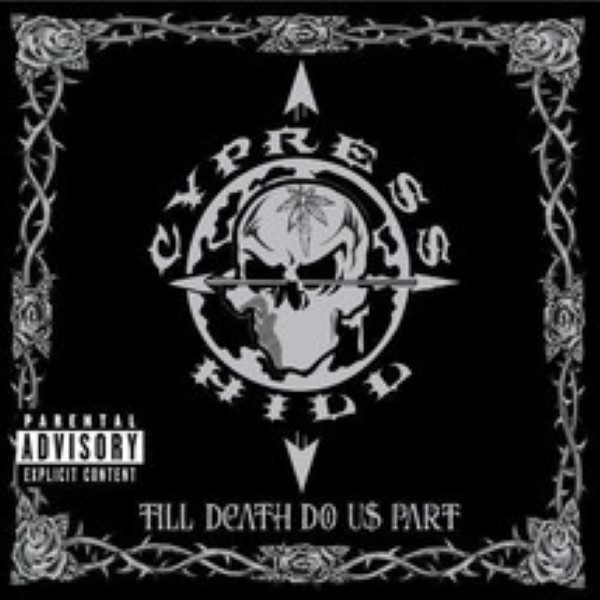 Till Death Do Us Part by Cypress Hill Cd