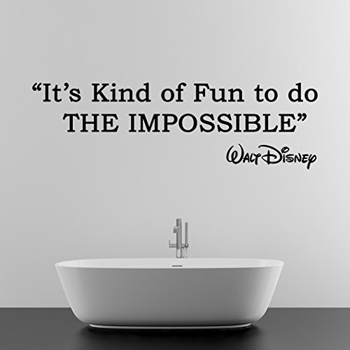 ( 79'' X 25'') Vinyl Wall Decal Quote It's Kind of Fun to Do the Impossible / Wa - $83.30