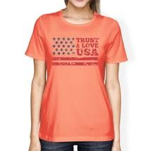 Trust Love USA American Flag Shirt Womens Peach Round Neck Tee - $14.99+