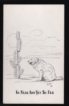 So Near Yet So Far Vintage Artists Signed Postcard Zito - $2.59