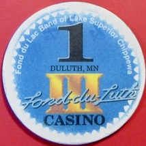 $1 Casino Chip, Fond-Du-Luth, Duluth, MN. V68. - $3.99