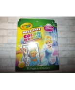 Crayola Mess Free Color Wonder Disney Princess Cinderella 15 Pages & 4 M... - $8.77