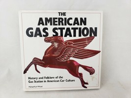 The American Gas Station History & Folklore Gas Station in American Car ... - $6.98