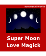 qwv Super Moon Love Spell Passion Attraction Obsession BetweenAllWorlds ... - $159.33
