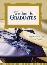 Wisdom for Graduates [Book] 1602607133  *New* - $1.99