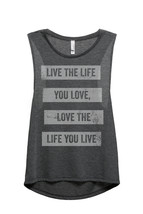 Thread Tank Life You Love Women's Sleeveless Muscle Tank Top Tee Charcoa... - $24.99+