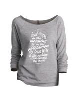 Thread Tank I Love You Always Women's Slouchy 3/4 Sleeves Raglan Sweatsh... - $24.99+