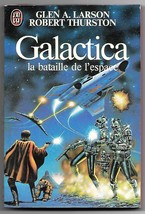 Battlestar Galactica Movie Novelization French Book G. Larson R. Thursto... - $6.50