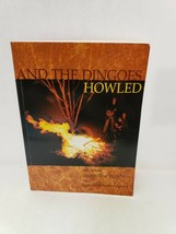 And the Dingoes Howled Stories from the Bush Southern Scribes - $33.89