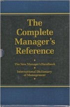 The Complete Manager's Reference : 2 Books- The New Manager's Handbook &... - $46.52