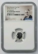 2018 S Silver Reverse Proof Roosevelt Dime NGC PF70 First Releases SKU C31
