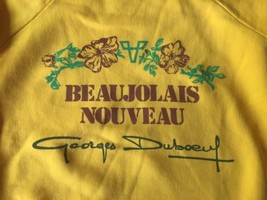 Georges Duboeuf Beaujolais Nouveau Wine Bottle SweatShirt Small / Medium... - $29.92