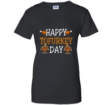 Happy Tofurkey Day Vegan Thanksgiving Holiday Vegan Support Team T-Shirt... - $19.95