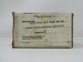 I-T-E W-47444 Neutral Kit For 30 60 Amp VACU-BREAK Switch - New Surplus - $13.98