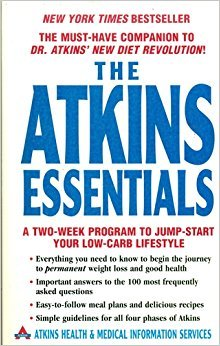 The Atkins Essentials: A Two-week Program To Jump-start Your Low-carb Lifesty...