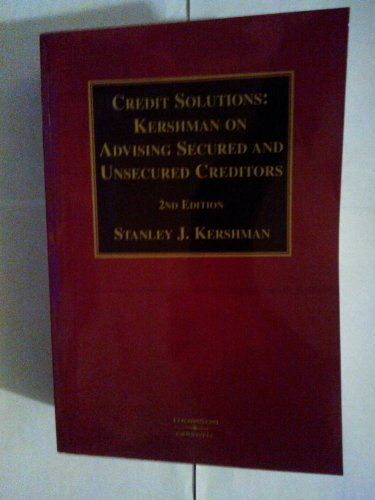 Credit Solutions: Kershman on Advising Secured and Unsecured Creditors [Paperbac