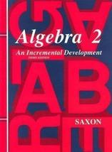 Algebra 2: An Incremental Development (Saxon Algebra) - $44.95
