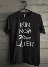 Run now wine later Men's T-Shirt - Custom (4075) - $19.12+