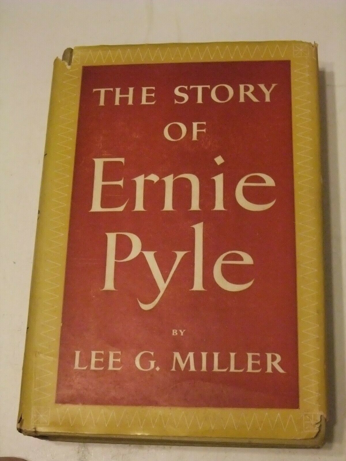 Primary image for The Story of Ernie Pyle, Lee Miller, Viking, 1950, World War II, Hardcover
