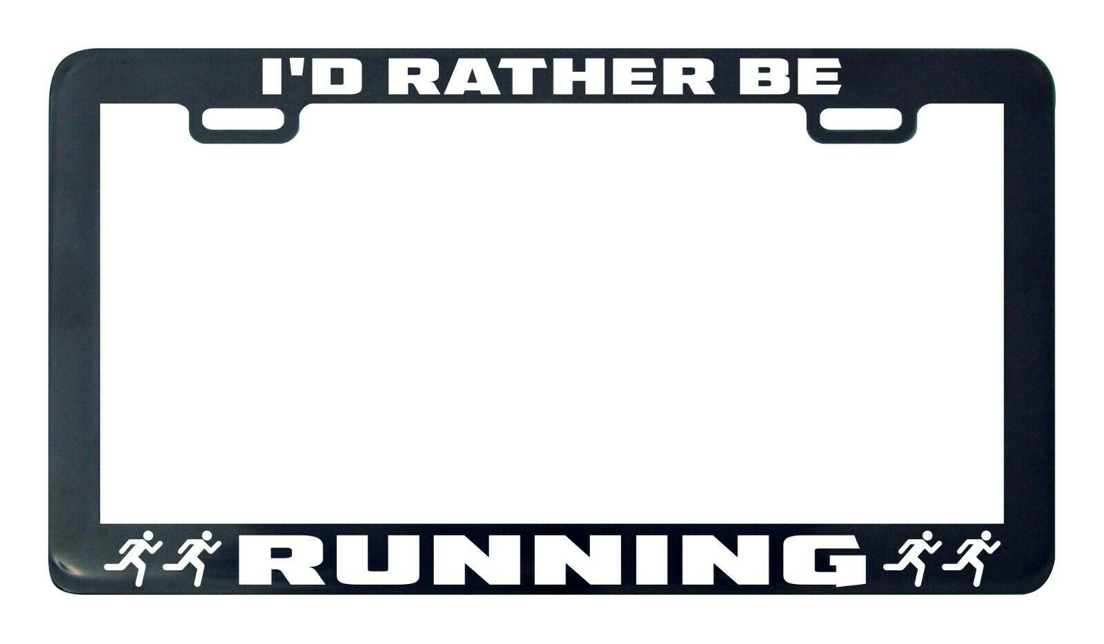 Primary image for I'd Rather Be Running Run Car license plate frame