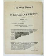 War Record Chicago Tribune WW I vintage booklett 1917 - $75.00