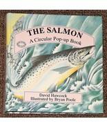 The Salmon A Circular Pop-Up Book by David Hawcock 1995 - $5.00