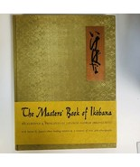 THE MASTERS BOOK OF IKEBANA Japanese Flowers 1966 1ST Edition Kimono Sil... - $64.35