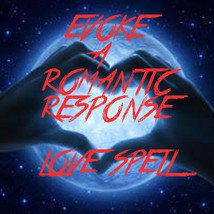 Love spell, Evoke a Romantic Response, haunted magic spells, real magick  - $19.97