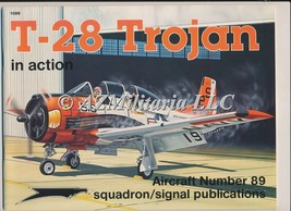 T-28 TROJAN IN ACTION AIRCRAFT NO 89 - $34.75