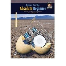 Drums for the Absolute Beginner Book / DVD [Sheet music] - $29.95