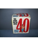Vintage you know you are over 40 toilet paper roll  - $7.00