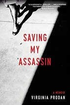 Saving My Assassin [Paperback] Prodan, Virginia - $11.35