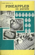 Pineapples On Parade Coats Book No. 96 Crochet Patterns 1979 - $6.99