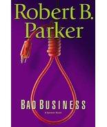 Bad Business (Spenser Mystery) Parker, Robert B. - $1.49