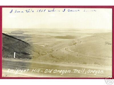 OREGON TRAIL Emigrant Hill RPPC
