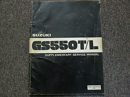 1981 Suzuki GS550T/L GS550 T L Service Shop Repair Manual Supplement Feo Book 81 - $47.50