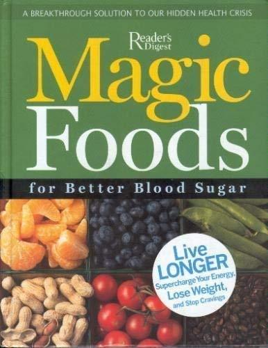 Primary image for Magic Foods for Better Blood Sugar [Hardcover] Reader's Digest