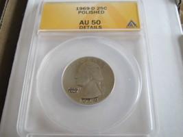 1969-D , Washington Quarter , ANACS , AU 50 , Polished - $15.00