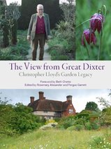The View from Great Dixter: Christopher Lloyd's Garden Legacy Alexander,... - $24.99