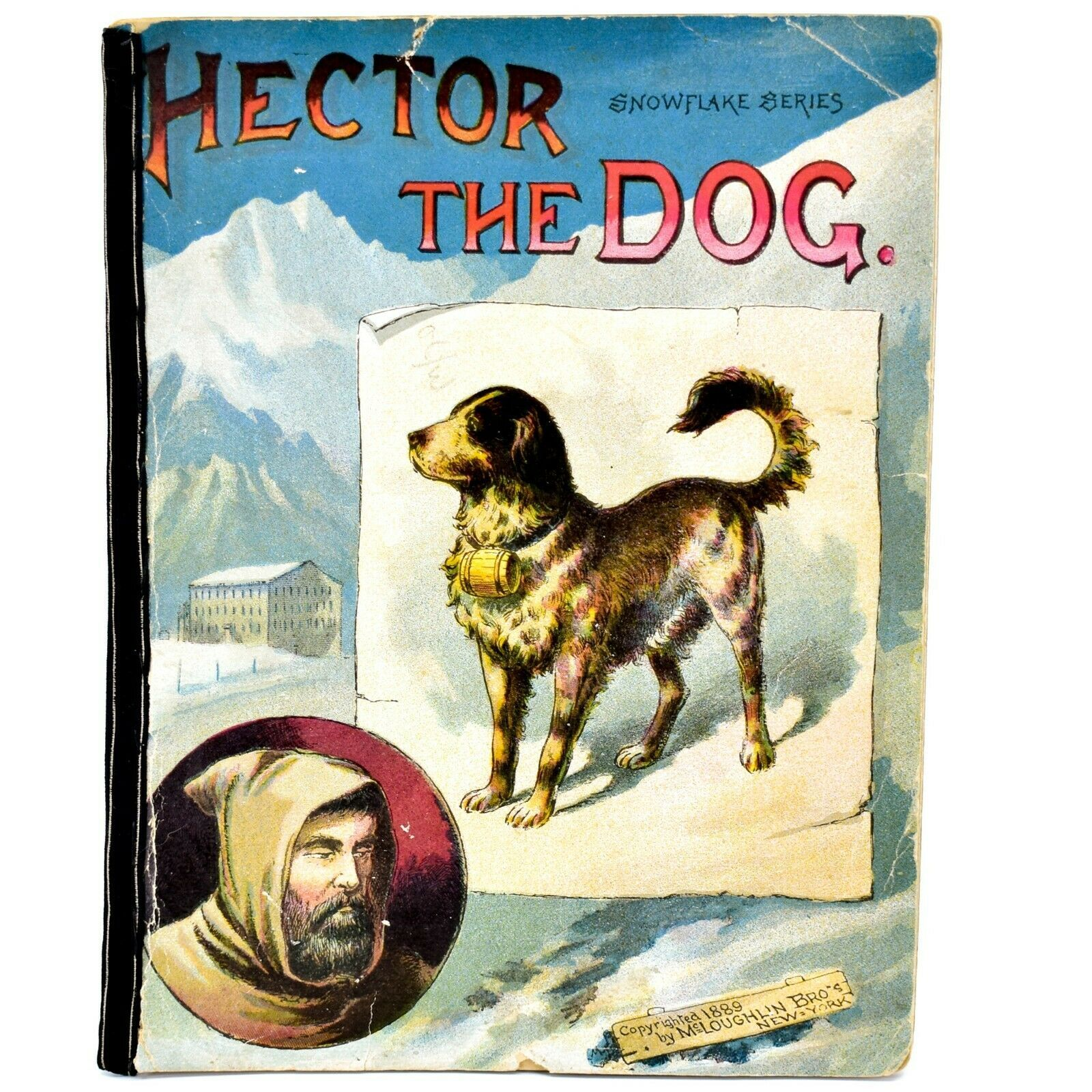 Hector the Dog Snowflake Series Illustrated Book Copyright 1889